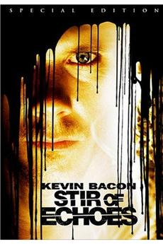 Stir of Echoes (1999) download