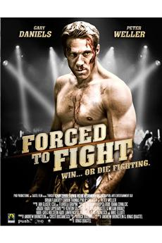 Forced to Fight (2011) download