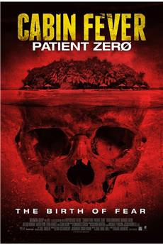 Cabin Fever 3: Patient Zero (2014) 1080p download