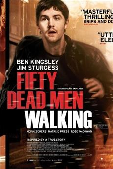 Fifty Dead Men Walking (2008) download