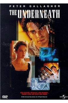 The Underneath (1995) download