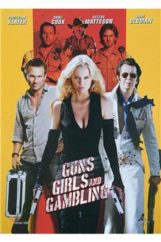 Guns, Girls and Gambling (2012) 1080p download