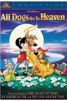 All Dogs Go To Heaven (1989) download