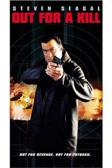 Out for a Kill (2003) 1080p download