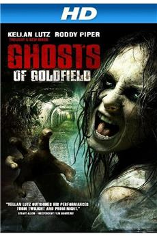 Ghosts of Goldfield (2007) 1080p download