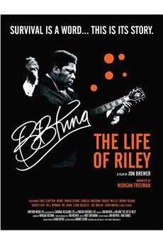 BB King: The Life of Riley (2014) download