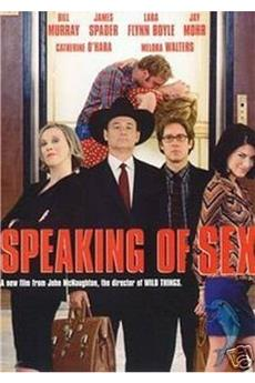 Speaking of Sex (2003) download