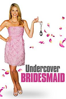 Undercover Bridesmaid (2012) 1080p download
