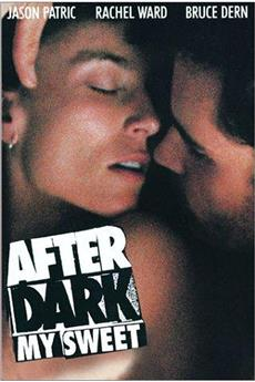 After Dark, My Sweet (1990) download