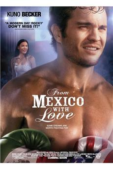 From Mexico With Love (2009) download