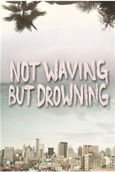 Not Waving But Drowning (2012) download