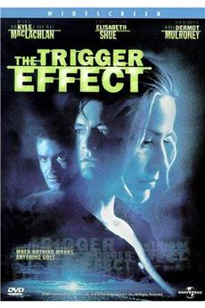 The Trigger Effect (1996) download