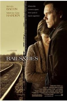 Rails & Ties (2007) download