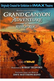 Grand Canyon Adventure: River at Risk (2008) download