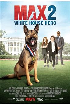 Max 2: White House Hero (2017) download