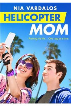 Helicopter Mom (2015) download