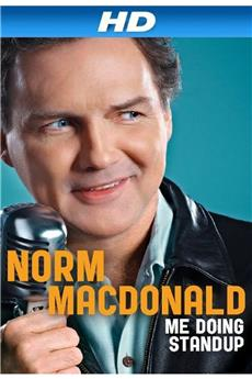 Norm MacDonald: Me Doing Standup (2011) download