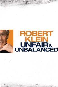 Robert Klein: Unfair & Unbalanced (2010) download