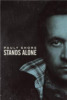 Pauly Shore Stands Alone (2014) download