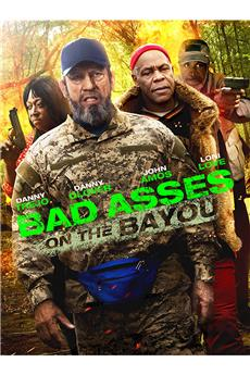Bad Asses on the Bayou (2015) download