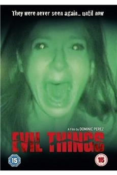 Evil Things (2009) download