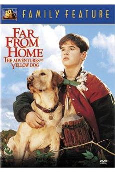 Far from Home: The Adventures of Yellow Dog (1995) download