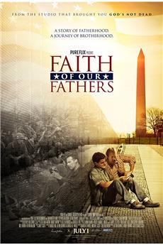 Faith of Our Fathers (2015) download