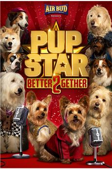Pup Star: Better 2Gether (2017) download