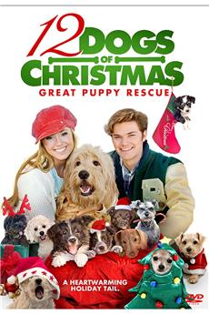 12 Dogs of Christmas: Great Puppy Rescue (2012) 1080p download