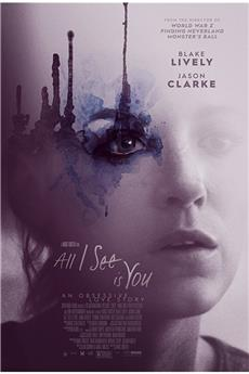 All I See Is You (2017) 1080p download