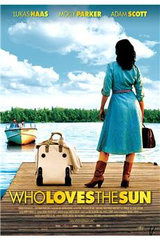 Who Loves the Sun (2006) 1080p download