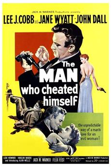 The Man Who Cheated Himself (1950) 1080p download