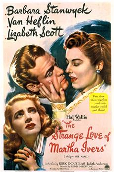 The Strange Love of Martha Ivers (1946) 1080p download