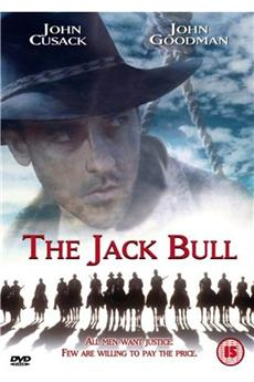 The Jack Bull (1999) 1080p download