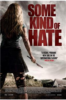Some Kind of Hate (2015) 1080p download