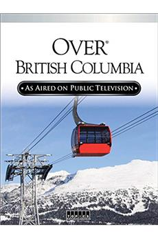 Over Beautiful British Columbia: An Aerial Adventure (2002) 1080p download