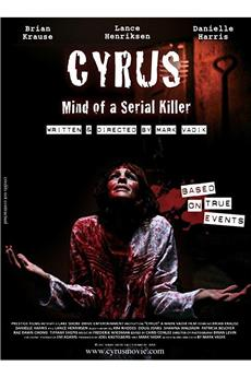 Cyrus: Mind of a Serial Killer (2010) download