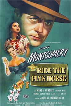 Ride the Pink Horse (1947) 1080p download