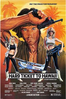Hard Ticket to Hawaii (1987) 1080p download