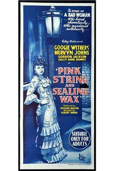 Pink String and Sealing Wax (1945) download