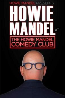 Howie Mandel Presents Howie Mandel at the Howie Mandel Comedy Club (2019) 1080p download