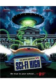 Sci-Fi High: The Movie Musical (2010) download