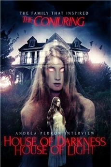 Andrea Perron: House Of Darkness House Of Light (2013) 1080p download