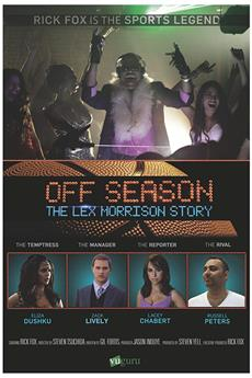 Off Season: Lex Morrison Story (2013) 1080p download