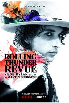 Rolling Thunder Revue: A Bob Dylan Story by Martin Scorsese (2019) 1080p download
