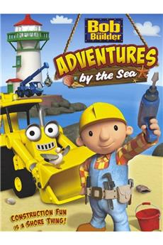 Bob the Builder: Adventures by the Sea (2012) 1080p download