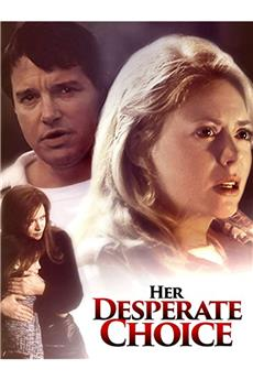 Her Desperate Choice (1996) 1080p download