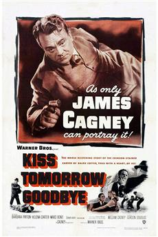 Kiss Tomorrow Goodbye (1950) 1080p download