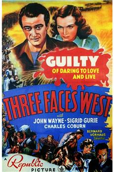 Three Faces West (1940) download