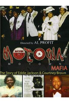 Motown Mafia: The Story of Eddie Jackson and Courtney Brown (2011) 1080p download